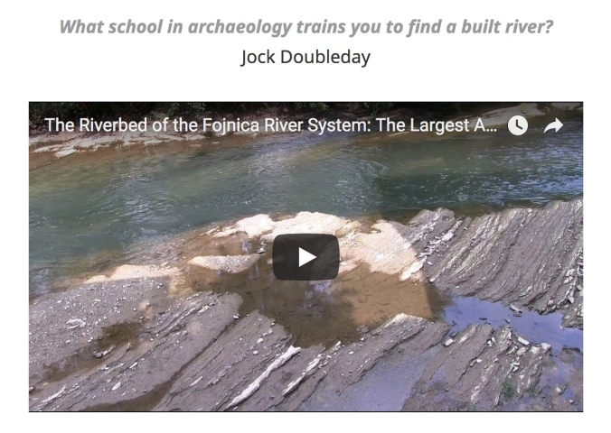 What school in archaeology trains you to find a built river?