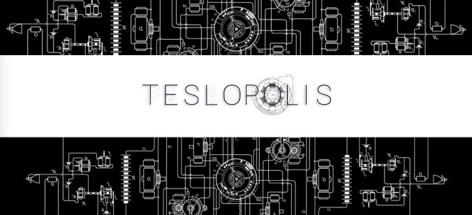 Teslopolis
