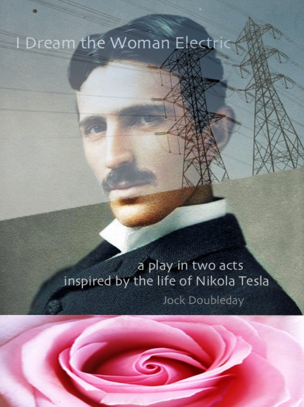 I DREAM THE WOMAN ELECTRIC Croatian poster Nikola Tesla colorized photo copy FINAL PRE-POSTER FOR ALL LANGUAGES BEST TEXT ENGLISH simplified